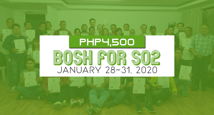 BOSH for SO2 Early registration for Php4,500 Only!